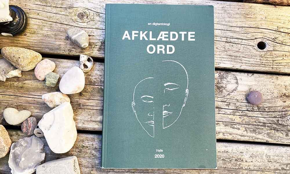 Afklædte Ord - en digtantologi fra Vejle